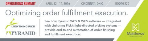 See Pyramid, Lightning Pick's optimized order fulfillment solutions at Operations Summit.